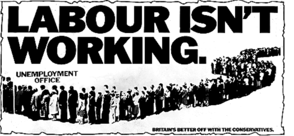 Labour isn't Working - most bitterly ironic Thatcher poster
